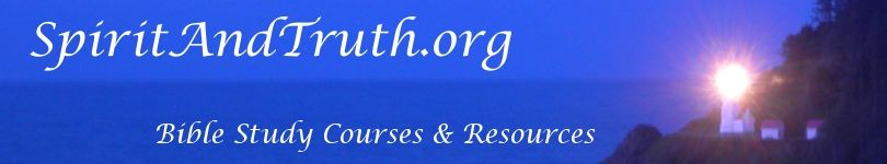 SpiritAndTruth.org - Free Bible Study Tools and Resources
